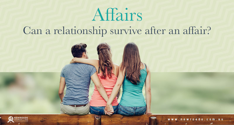 Affairs Can A Relationship Survive After An Affair By